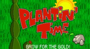 Plantin' Time